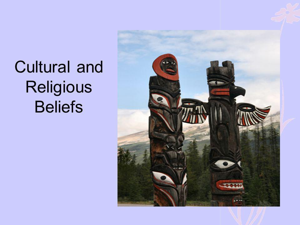 Cultural and Religious Beliefs