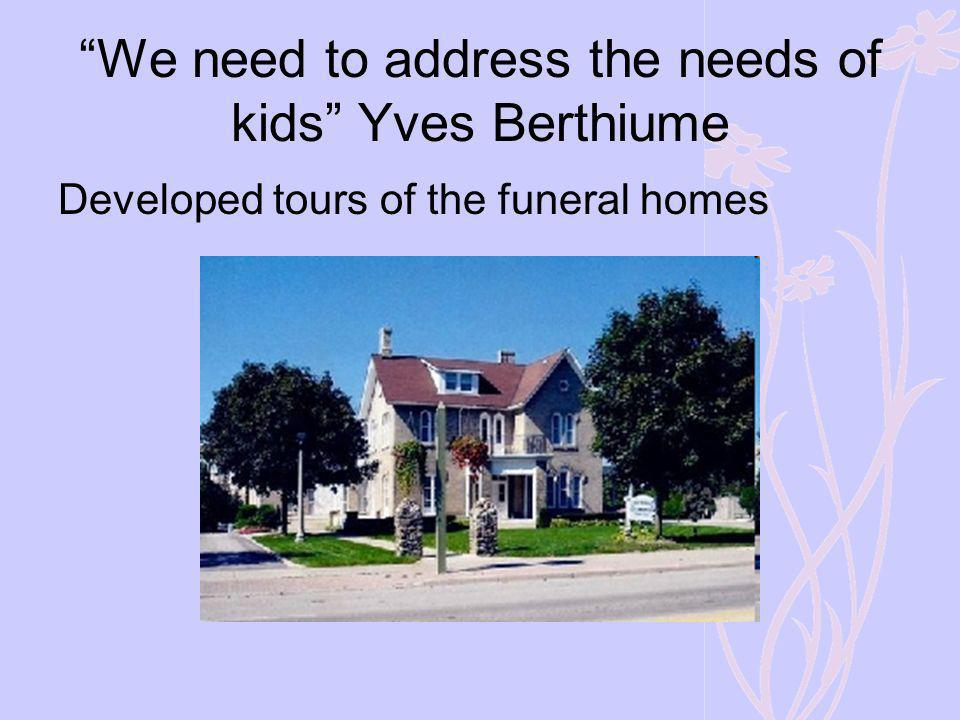 We need to address the needs of kids Yves Berthiume