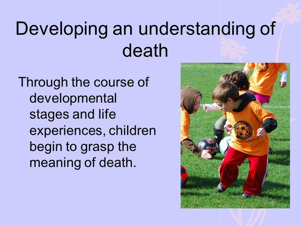 Developing an understanding of death