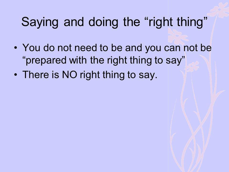 Saying and doing the right thing