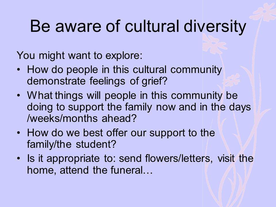 Be aware of cultural diversity