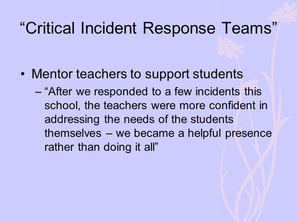Critical Incident Response Teams