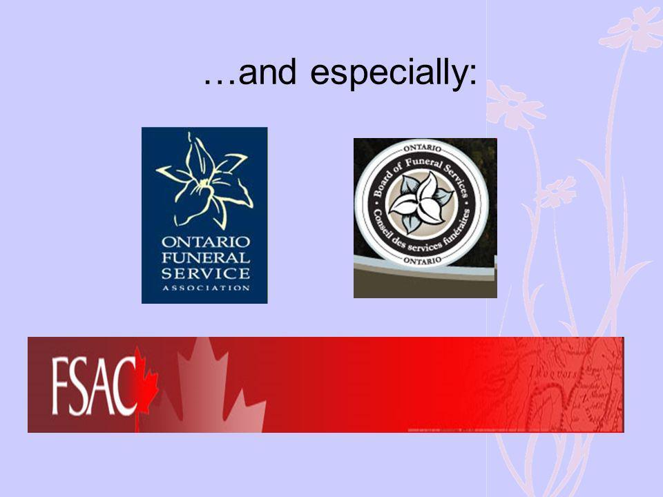 …and especially: Ontario Funeral Service Association