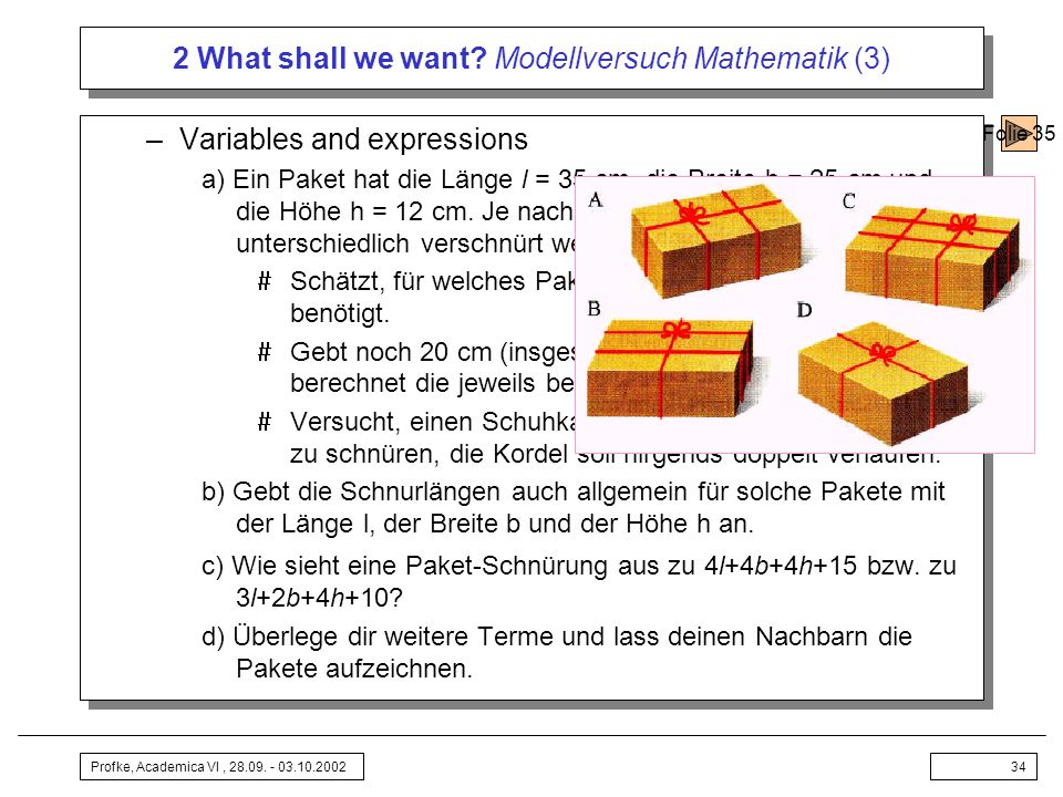 2 What shall we want Modellversuch Mathematik (3)