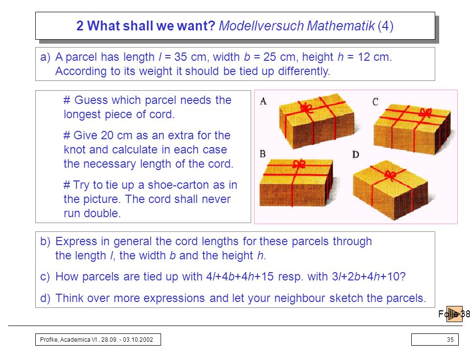 2 What shall we want Modellversuch Mathematik (4)