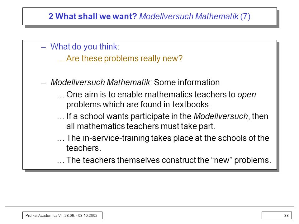 2 What shall we want Modellversuch Mathematik (7)