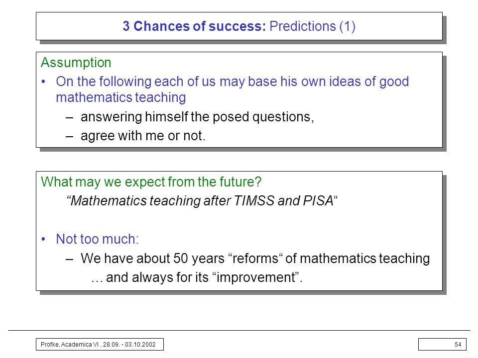 3 Chances of success: Predictions (1)