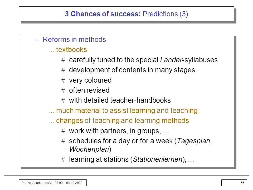 3 Chances of success: Predictions (3)