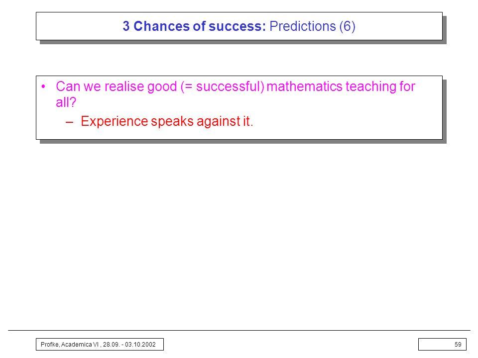 3 Chances of success: Predictions (6)