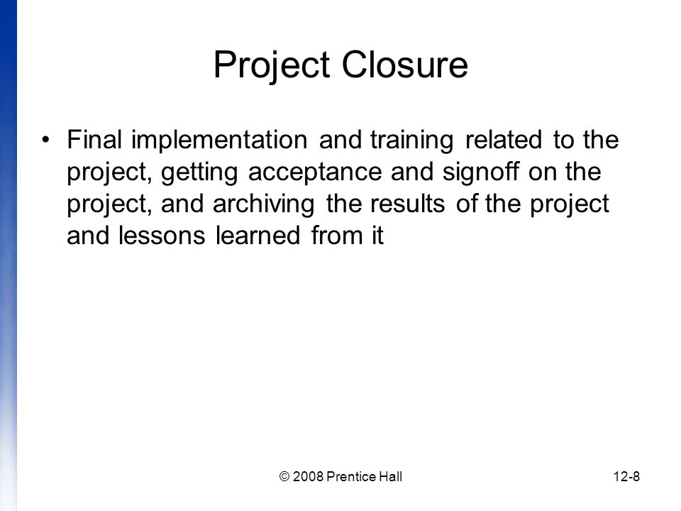 Introduction to project management chapter 12 managing project project closure pronofoot35fo Gallery
