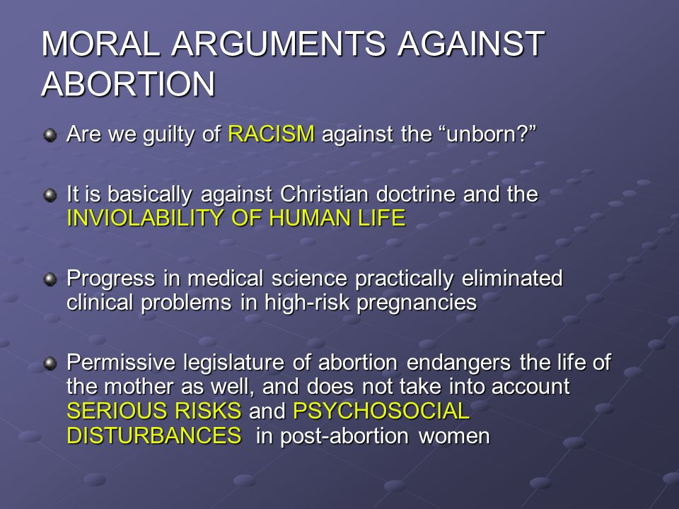 arguments about abortion Many points come up in the abortion debate here's a look at abortion from both sides: 10 arguments for abortion and 10 arguments against abortion, for a total of 20 statements that represent a range of topics as seen from both sides many americans who pay taxes are opposed to abortion, therefore .