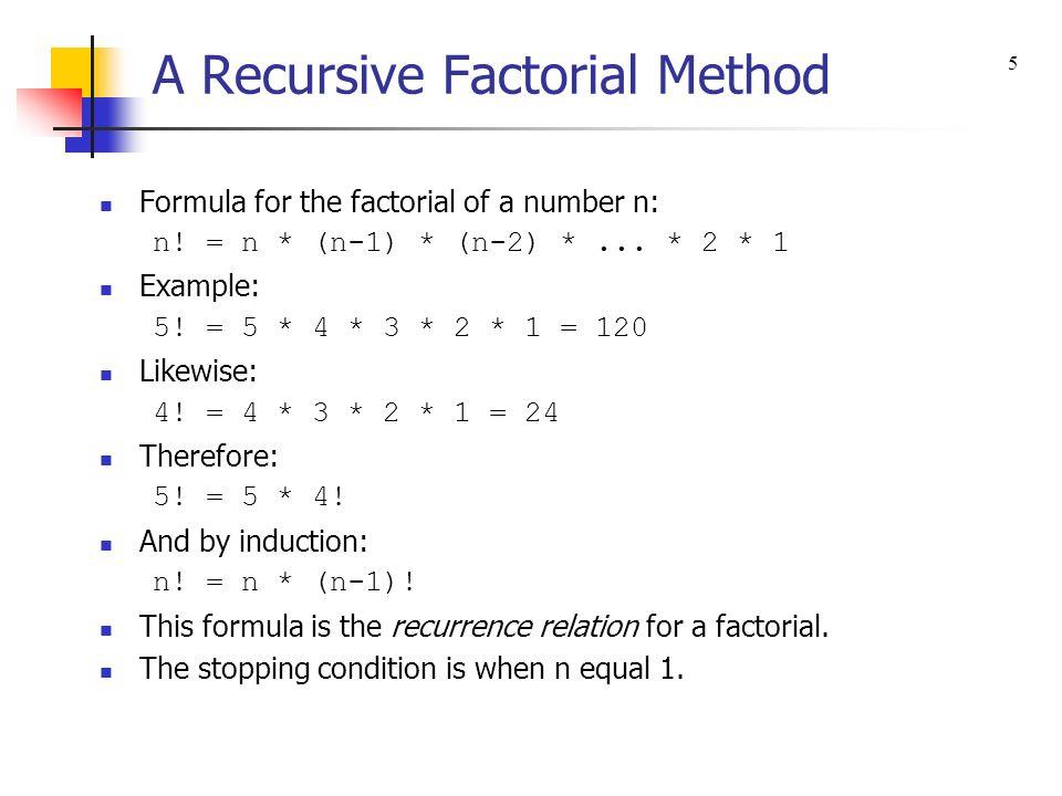 Chapter 11 – Recursion Recursive Processes Writing a ...
