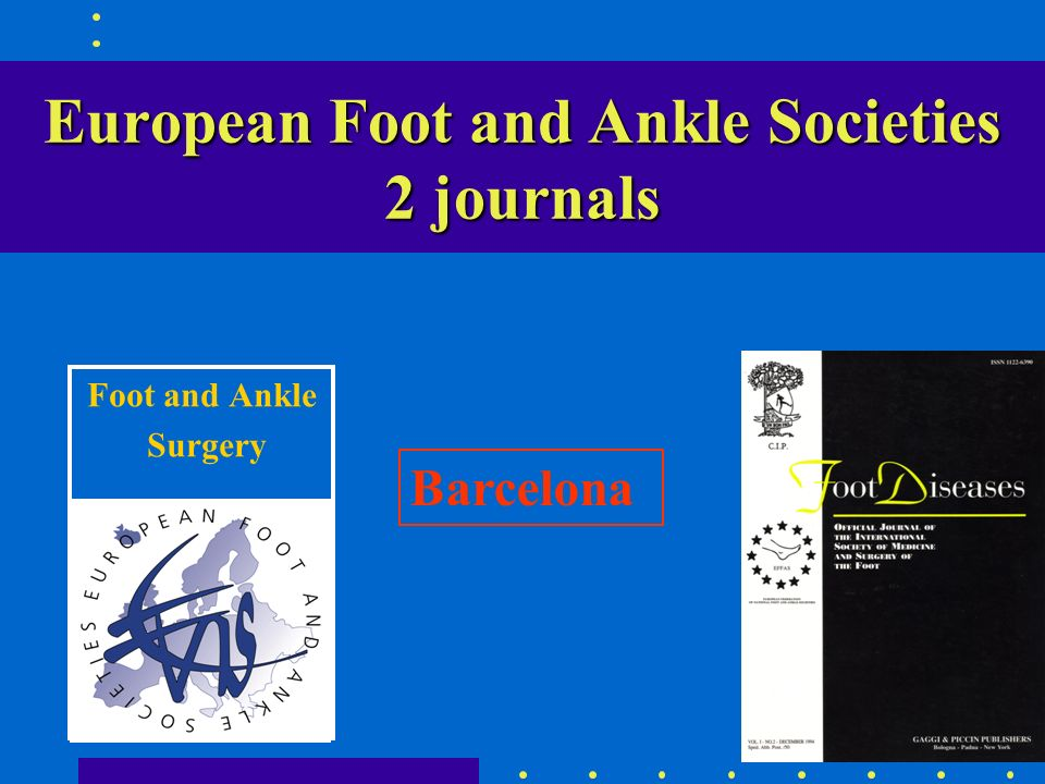 European Foot and Ankle Societies 2 journals