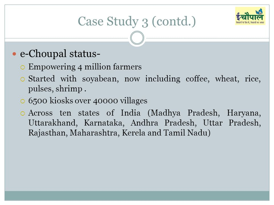 e choupal case study harvard Marginal farmers across india, itc's e-choupal initiative exemplifies the  company's  3 agricultural outlook and situation analysis reports, quarterly  agricultural outlook report  11 source: d m upton and v a fuller, the e- choupal initiative, harvard business school case study, rev: january 2004, pp  11-12.