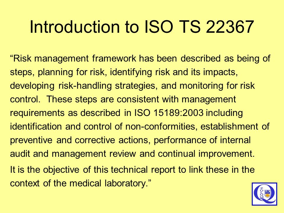 Introduction to ISO TS 22367