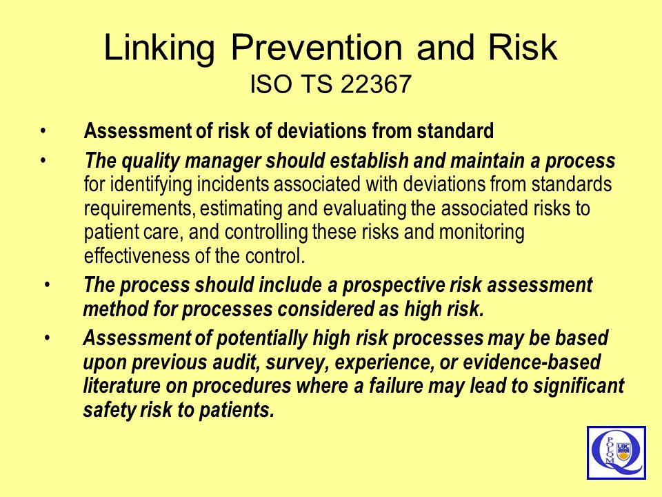 Linking Prevention and Risk ISO TS 22367