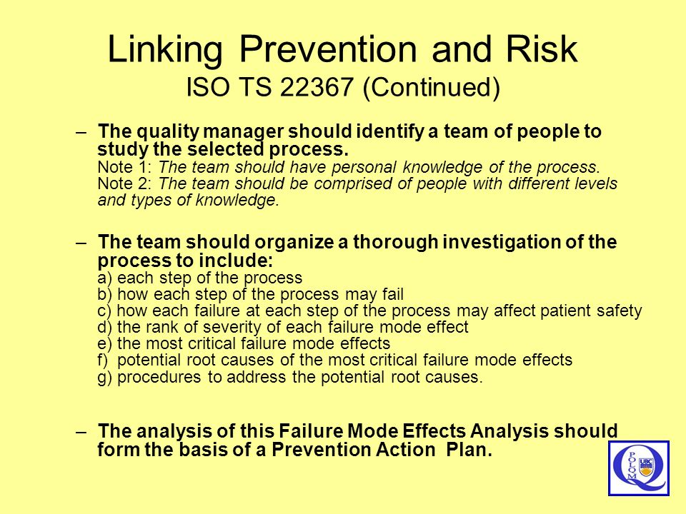 Linking Prevention and Risk ISO TS 22367 (Continued)