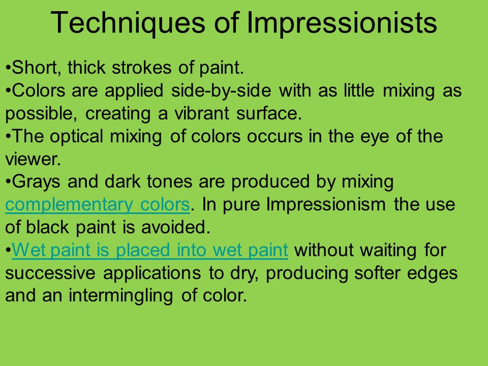 Techniques of Impressionists