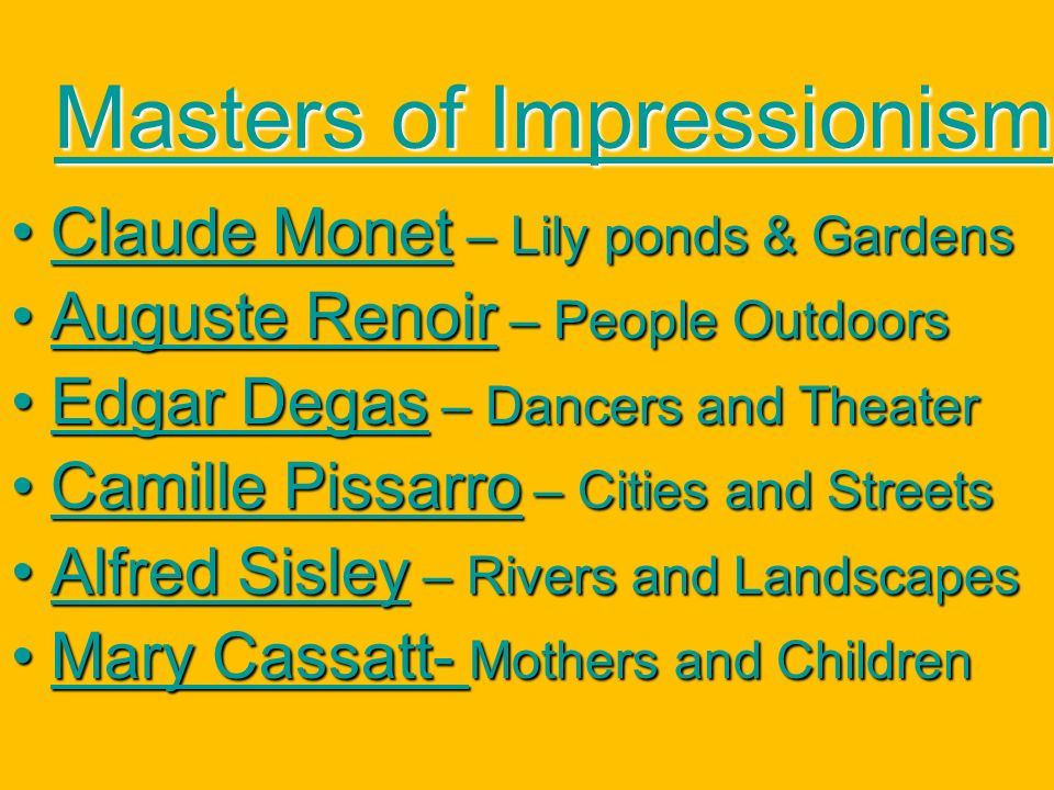 Masters of Impressionism