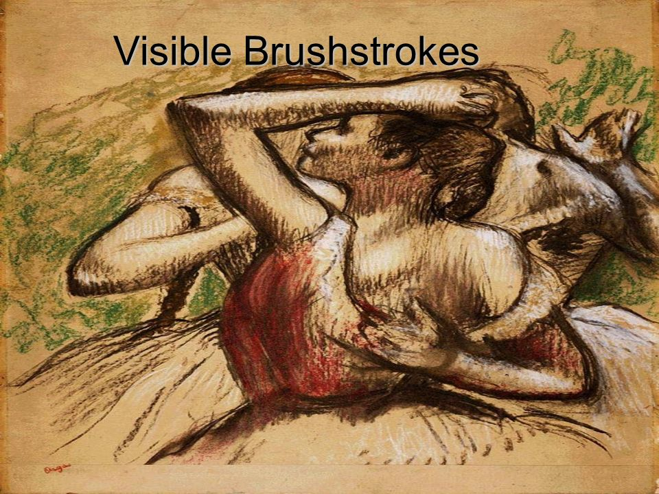 Visible Brushstrokes