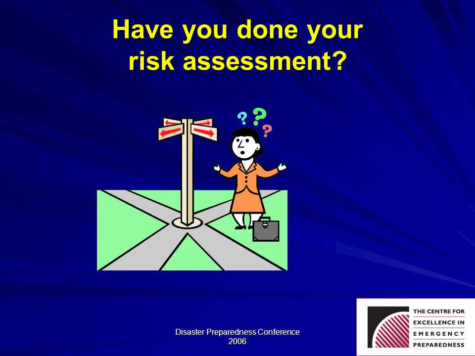 Have you done your risk assessment