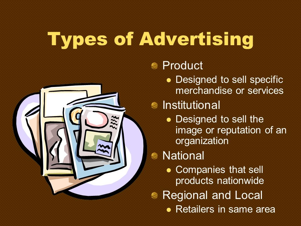 Types of Advertising Product Institutional National Regional and Local