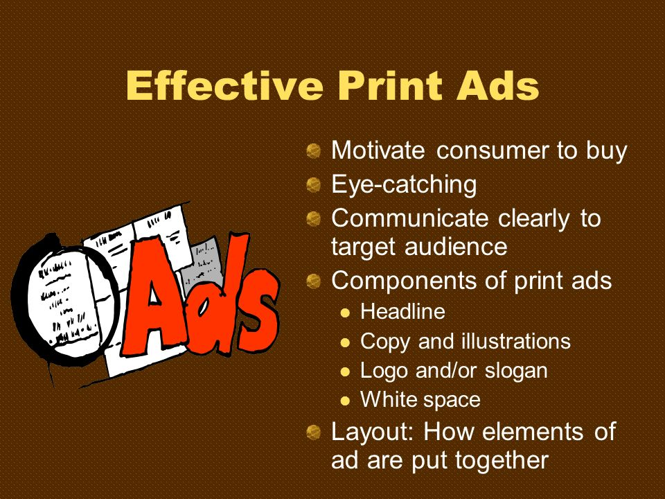 Effective Print Ads Motivate consumer to buy Eye-catching