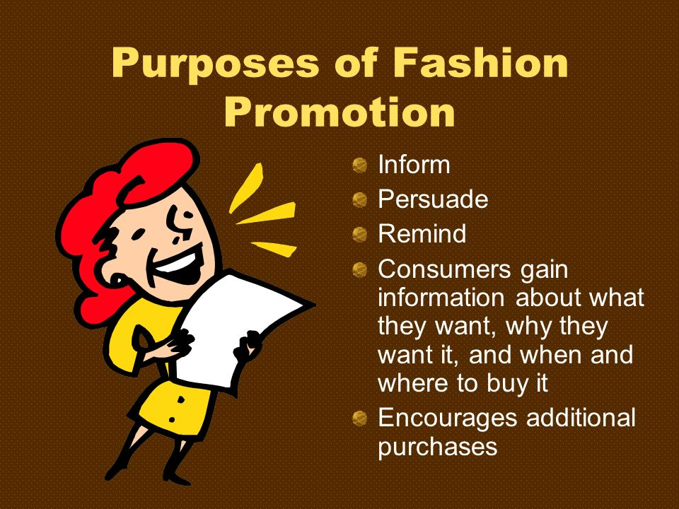 Purposes of Fashion Promotion