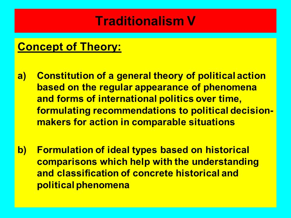Traditionalism V Concept of Theory: