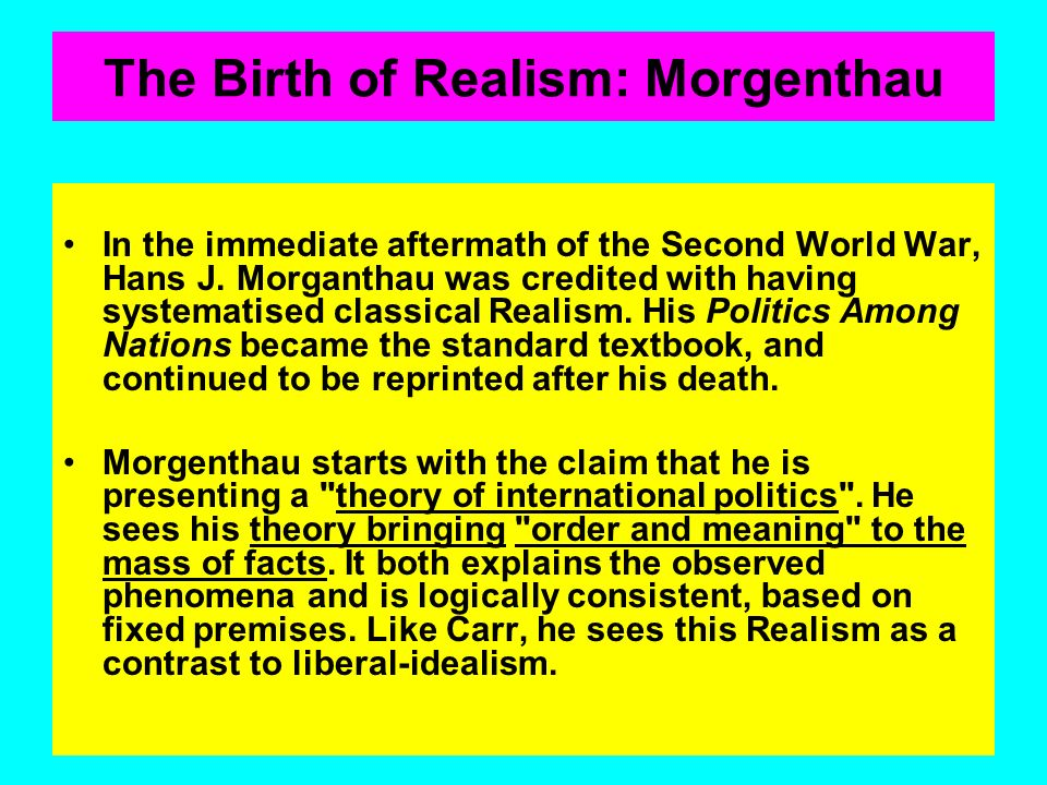 The Birth of Realism: Morgenthau