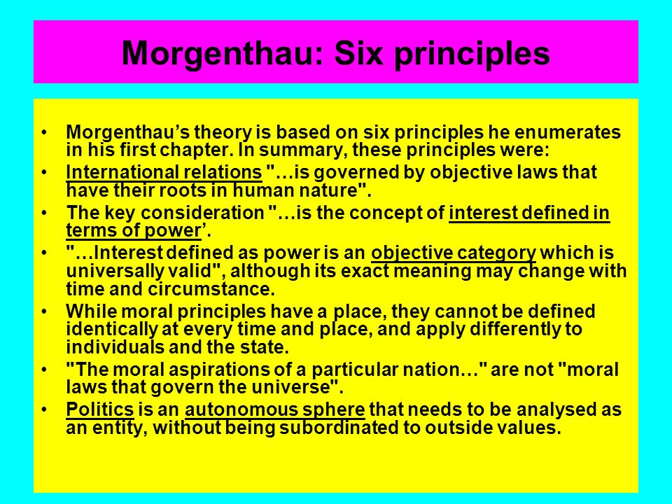 Morgenthau: Six principles