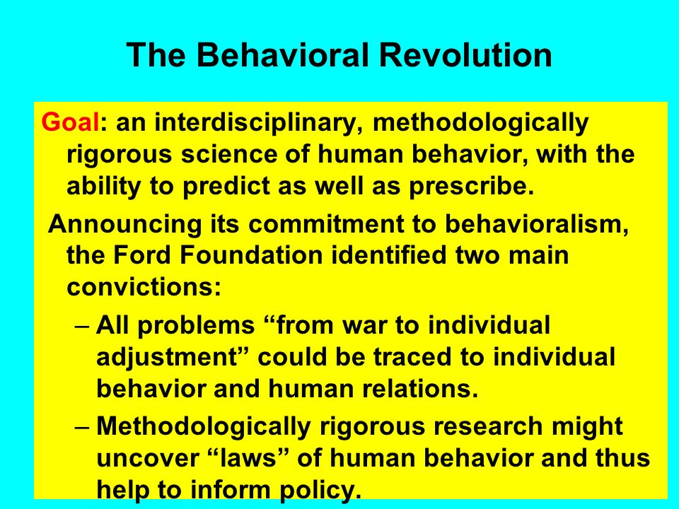 The Behavioral Revolution