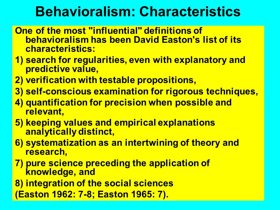 Behavioralism: Characteristics