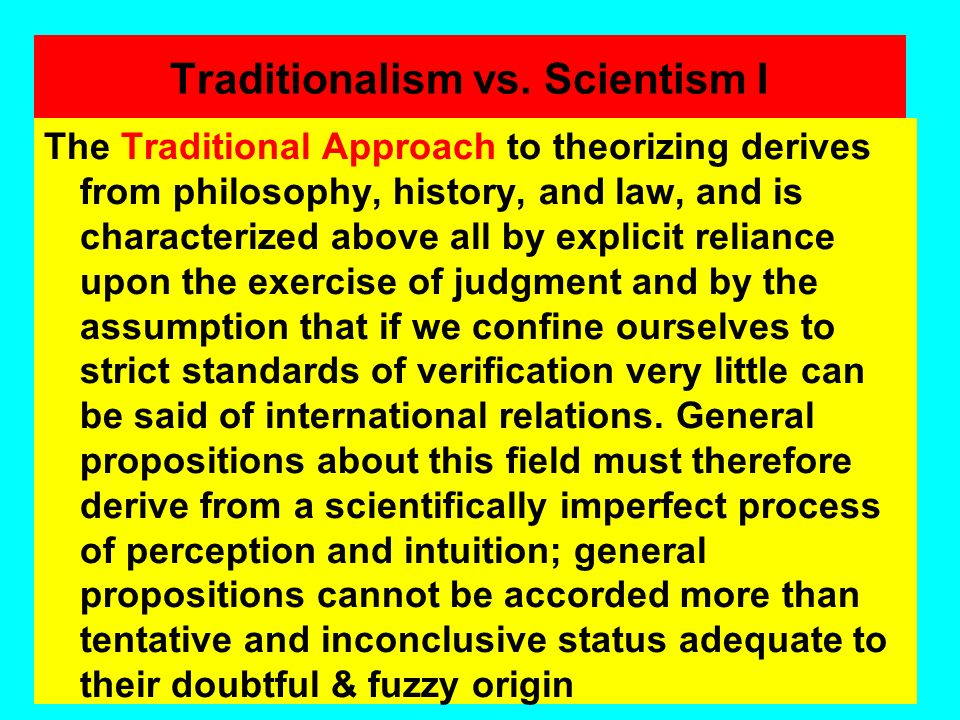 Traditionalism vs. Scientism I