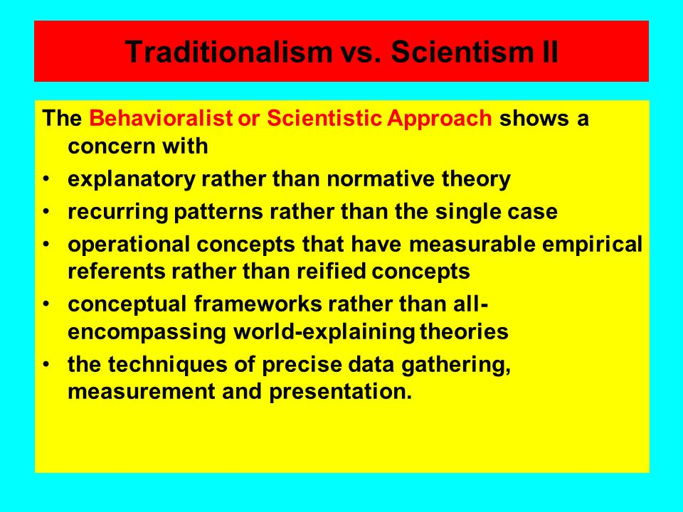 Traditionalism vs. Scientism II
