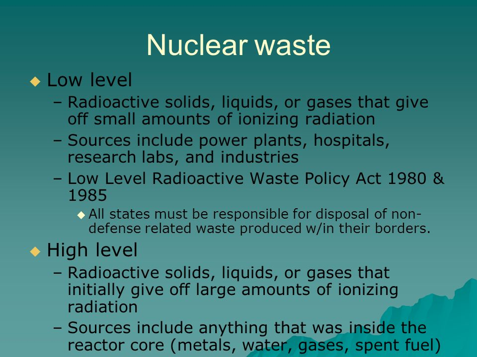 Nuclear waste Low level High level