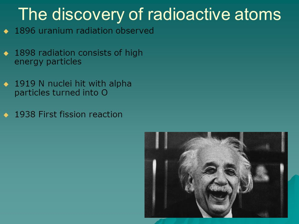 The discovery of radioactive atoms
