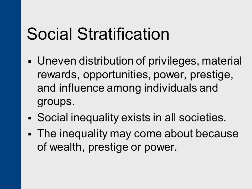 social stratification international business A social class is a set of  max weber formulated a three-component theory of stratification that saw social class as  family and personal and business.