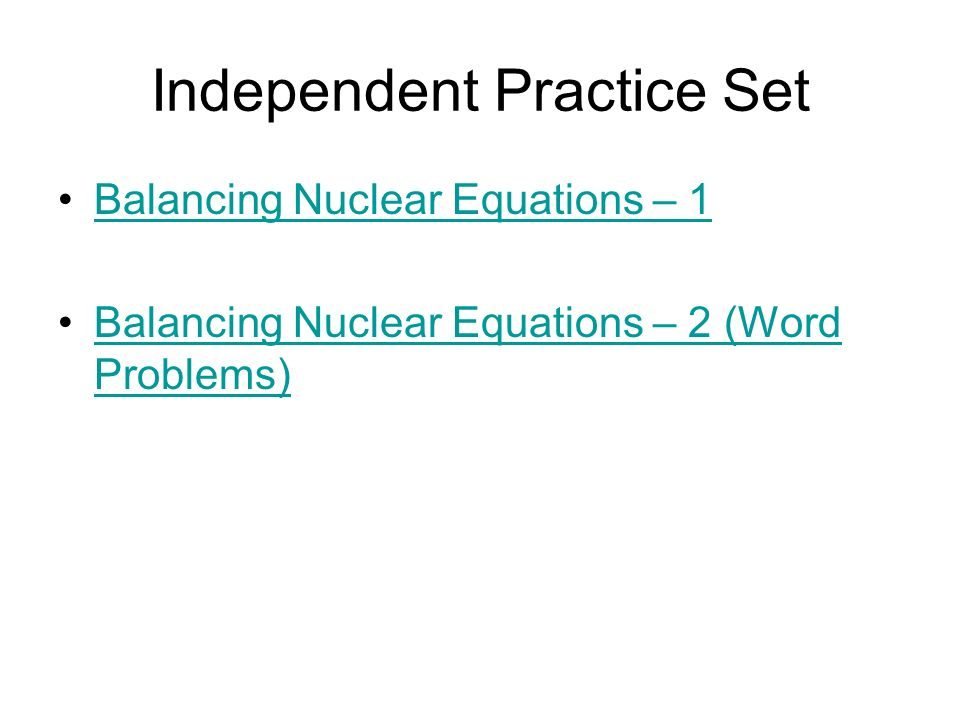 Intro to Nuclear Chemistry ppt download – Balancing Nuclear Equations Worksheet