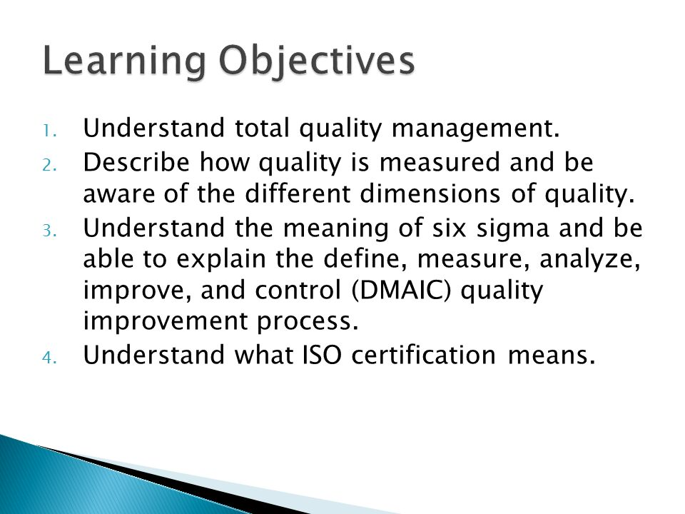 Learning Objectives Understand total quality management.