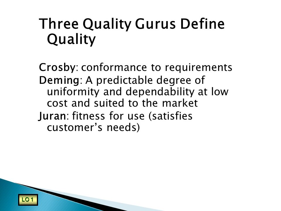 Three Quality Gurus Define Quality