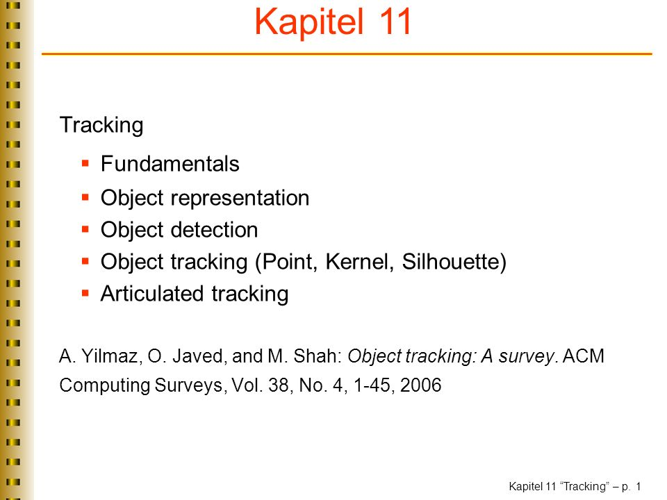 Kapitel 11 Tracking Fundamentals Object representation