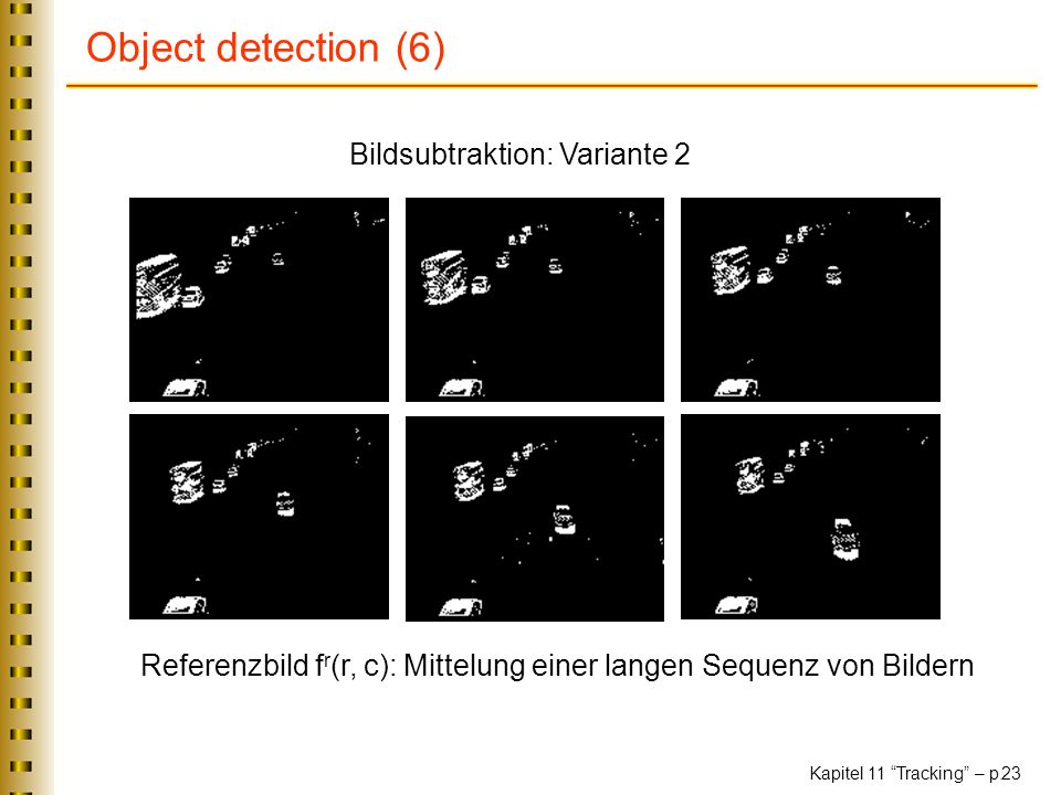 Object detection (6) Bildsubtraktion: Variante 2