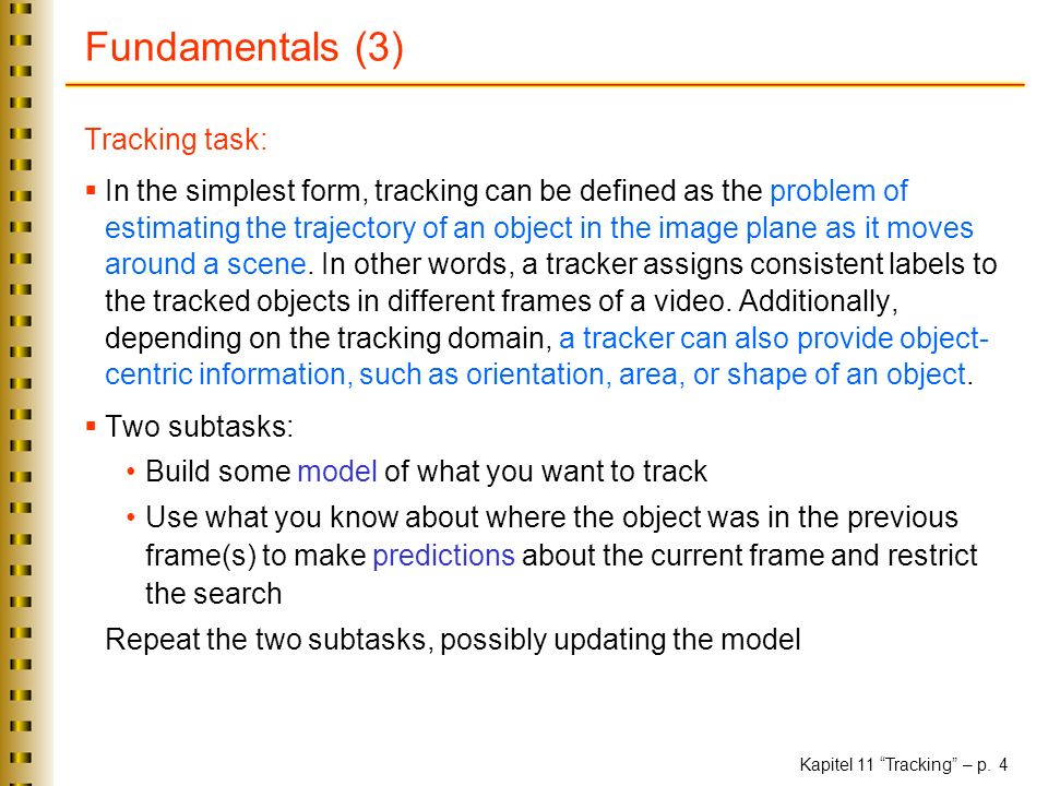 Fundamentals (3) Tracking task: