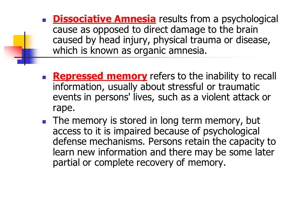 "the validity of repressed memory in psychology The concept of ""repressed memory,"" known by the diagnostic term  yet the  scientific validity of dissociative amnesia has remained contested ground in a  recent  in a report of their findings published in psychological medicine, pope  and his."