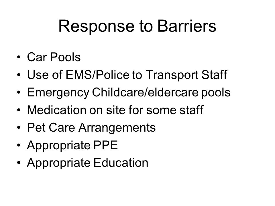 Response to Barriers Car Pools Use of EMS/Police to Transport Staff