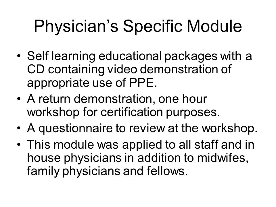 Physician's Specific Module