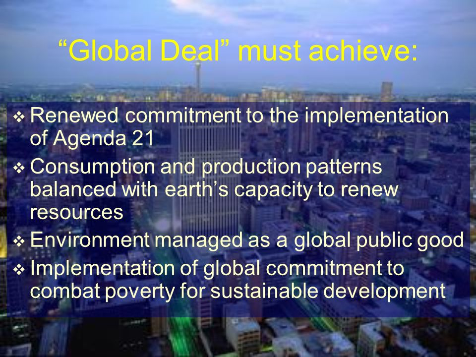 Global Deal must achieve: