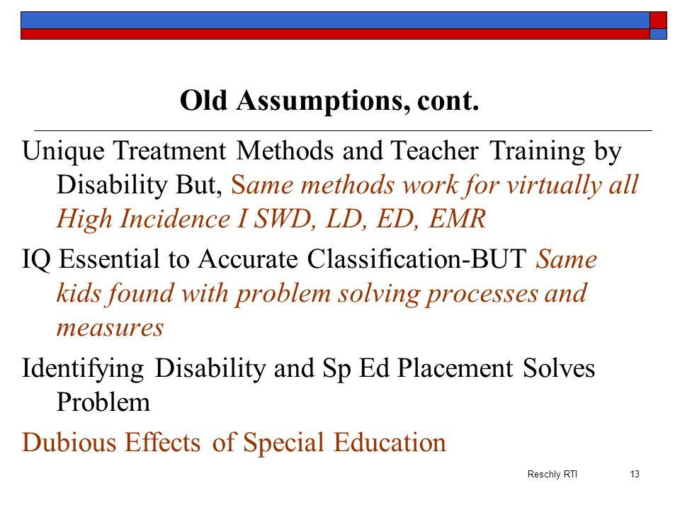Old Assumptions, cont.