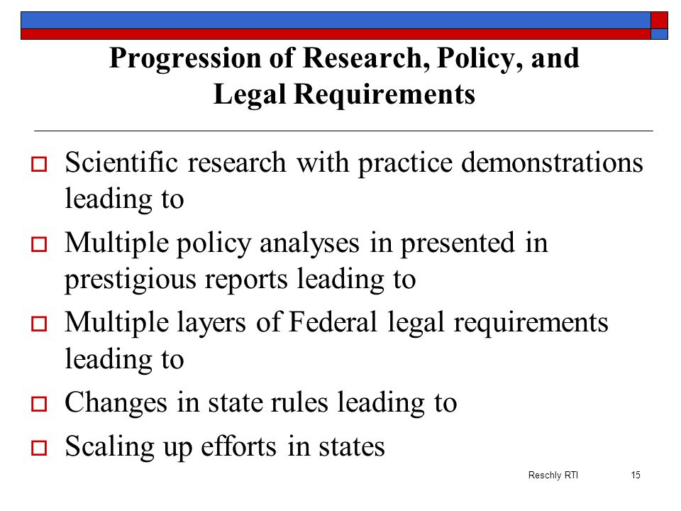Progression of Research, Policy, and Legal Requirements